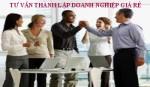 dịch vụ tư vấn thành lập công ty, Tư vấn thành lập doanh nghiệp giá rẻ tại Hà Nội