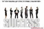 Tư vấn thành lập công ty tnhh 2 thành viên tại Hà Nội