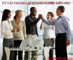 Tư vấn thành lập doanh nghiệp miễn phí