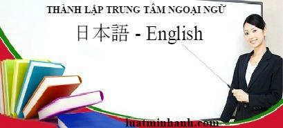 Tư vấn thành lập trung tâm ngoại ngữ tại Hà Nội