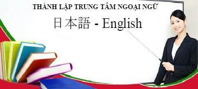 Tư vấn thành lập trung tâm ngoại ngữ