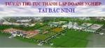 Tư vấn thủ tục thành lập doanh nghiệp tại Bắc Ninh