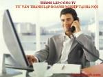 Tư vấn thành lập công ty tại Hà Nội, dịch vụ thành lập doanh nghiệp trọn gói